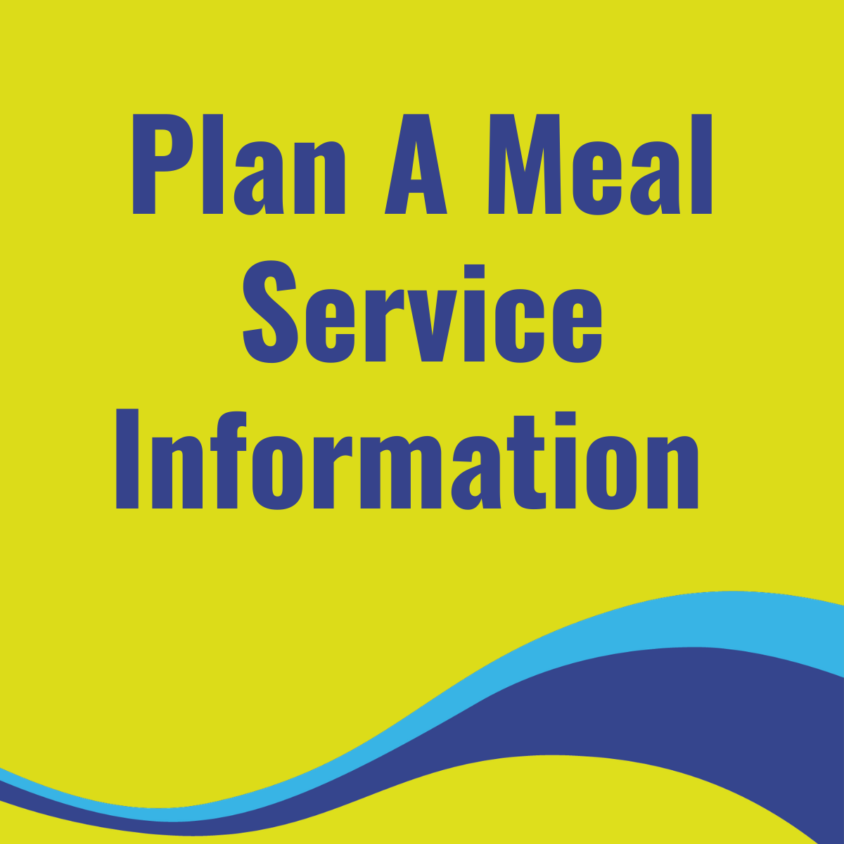 Plan A Meal Service Information