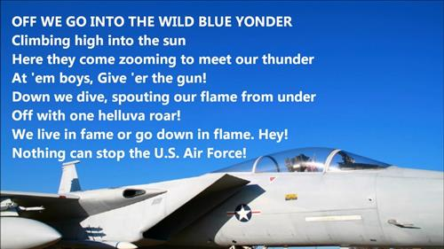 Text image of the Air Force song  Off We go into the wild blue yonder climbing high into the sun....