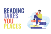graphic with a stack of books with caption of Reading Takes You Places