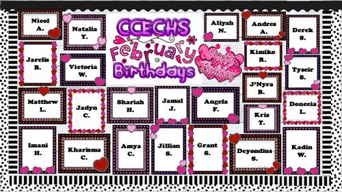 Image of the CCECHS February Birthday Virtual Bulletin Board with the 24 names of students with bdays this month framed with